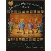 Fairytale Whippersnappers Book 3 Front Cover by Helan Barrick MDA