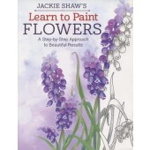 Jackie Shaw's Learn to Paint: Flowers