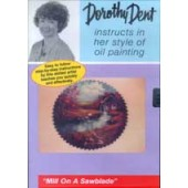 Mill on a Sawblade - 1 Hour Oil Painting DVD, Dorothy Dent