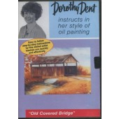 Old Covered Bridge - 1 Hr DVD, Dorothy Dent